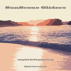 SunScene Gliders (Compiled By Perpetual Loop)