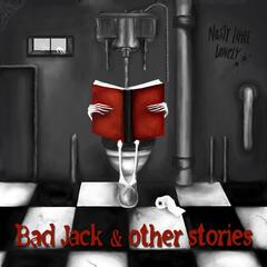 Bad Jack & Other Stories