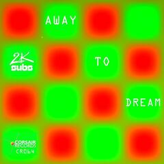 Away to Dream