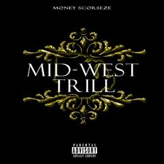 Mid-West Trill