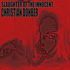Slaughter Of The Innocent Christian Dohber