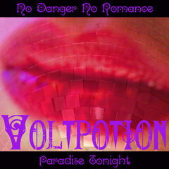 No Danger No Romance / Paradise Tonight