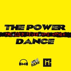 The Power Dance