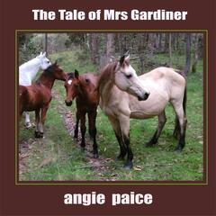 The Tale of Mrs Gardiner