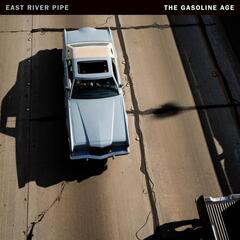 The Gasoline Age (Deluxe Reissue)