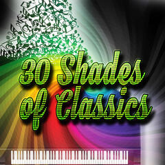 30 Shades of Classics – Amazing Mood Music, Gentle Sounds for Well Being, Background Instrumental Music, Rest & Peace, Relaxing Harp and Piano Music