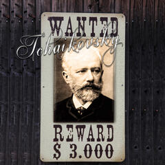 Tchaikovsky Wanted – The Most Famous Classical Masterpieces, The Nutcracker, Symphone and Other, Chill Music, Music for Inner Power, Passion & Beauty, Beautiful Moments with Background Instrumental