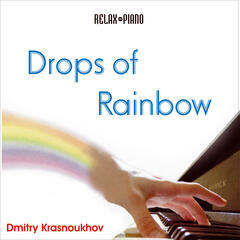 Drops of Rainbow (Relax Piano)