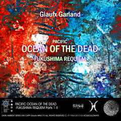 Pacific ocean of the dead -Fukushima Requiem