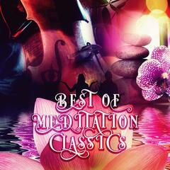 Best of Meditation with Classics – Music for Deep Meditation, Healing and Inner Peace, Music for Mind Body & Spirit, Free Your Mind