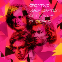 Creative Visualization of Famous Musicians – Brilliant & Magical Music, Classical Sounds of Mozart & Beethoven, Classical Music Composers for Concentration, Chamber Music with Classics