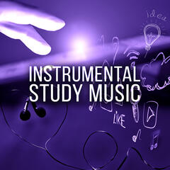 Instrumental Study Music – Music for Reading, Piano Sounds to Increase Brain Power, New Age Concentration Music, Healing Mind, Nature Sounds