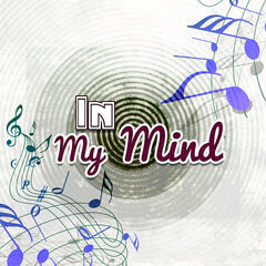 In My Mind – Jazz Music, Slow Down, Soft Music, Golden Time, Relax Time, Memory, Remember, Associations, Jazz Bar Lounge