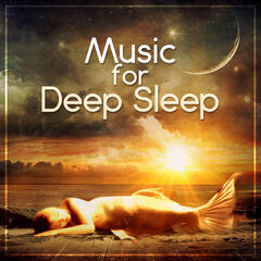 Music for Deep Sleep:Treatment of Insomnia Sleep Disorder, Delta Waves, Healing Sounds for Trouble Sleeping, Dreaming & Sleep Deeply