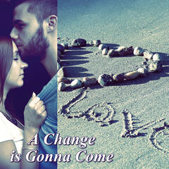 A Change is Gonna Come - Romantic Night and Dinner Party, Cool Music, Background Guitar Chill Sounds