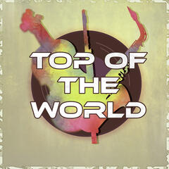 Top of the World - Reduce Stress, Restaurant Music, Remarkable Music to Chill Lounge, Soothing Instrumental Songs
