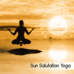 Sun Salutation Yoga - Happy Morning with Buddha Zen Meditation for New Age Relaxation