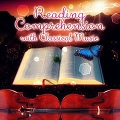 Reading Comprehension with Classical Music – Mental Inspiration with Bach, Beethoven, Mozart, Intense Study, Creative Thinking, Brainstorm with Classics, Active Reading Music