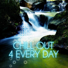 Chill Out 4 Every Day – Magnetic Moment, Chill Out Music for Restful, Daily Reflections with Classics, Relaxation Music with Famous Composers