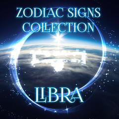 Zodiac Signs Collection Libra - New Age Piano Music with Nature Sounds for Relaxation & Meditation, Pan Flute Music and Ocean Waves, Astrology, Numerology & Horoscope, Background Music