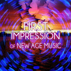 First Impression of New Age Music - Harmony of Senses, Sentimental Journey with Sounds of Piano, Beautiful Sounds for Intimate Moments, Music for Healing Through Sound and Touch