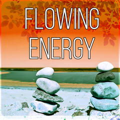 Flowing Energy - Background Music for Sensual Massage, New Age, Soothing Music, Harmony of Senses