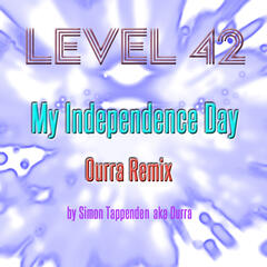 My Independence Day (Ourra Remix)