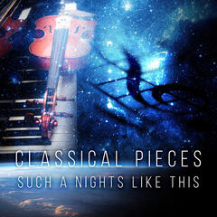 Classical Pieces : Such a Nights Like This - Sleep Music for Insomnia, Return to Dreamland & Fantasyland, Background for Bedtime Stories, Soothing Music to Help You Sleep, White Noise Ambient for Sleep