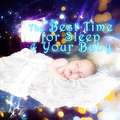 The Best Time for Sleep 4 Your Baby – When the Night Falls, Goodnight Lullabies, Peaceful Sounds for Sleep, Soothing Music for Childrens, Sweet Dreams with Classical Music
