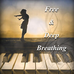 Free & Deep Breathing – Relaxing Meditation Music for Breathing Exercises, Celebration Health and Beauty, Serenity with Classics, Harp Music for Wellness & Spa