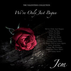 We've Only Just Begun - The Valentines Collection