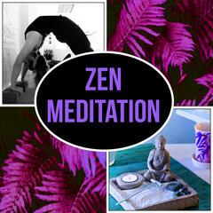 Zen Meditation - New Age, Sleep, Yoga, Reiki, Zen, Massage, Sounds of Nature, Calming Music