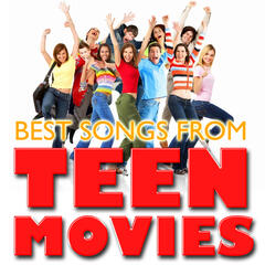 Best Songs from Teen Movies