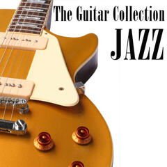 The Guitar Collecton - Jazz
