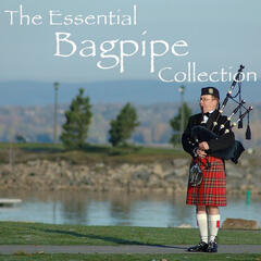 The Essential Bagpipe Collection