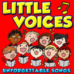 Little Voices Sing Unforgettable Songs