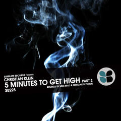 5 Minutes to Get High, Pt. 2