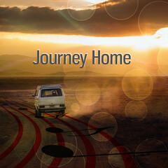 Journey Home - Inspirational Music, Relaxation Music on Everyday and While Driving a Car, Finest Chill Out & Lounge Music, Positive Attitude, Piano Jazz Music, Background Music