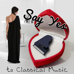 Say Yes To Classical Music – Acceptance, Take Me to Classics, Time Share with Instrumentalist, Agreement, Adoption