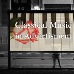 Classical Music in Advertisement – Promotion & Marketing & Brand & Teaser with Classical Music