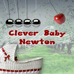 Clever Baby Newton – Classical Music to Improve Kids Memory and Concentration, Brain Exercises and Imaginative Play with Famous Composers, Stimulate Infant Brain Activity, Child Development