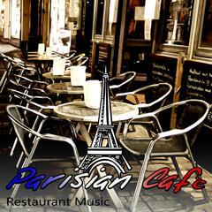 Parisian Cafe - Restaurant Music & Piano Romantic Background Music, Time to Relax & Dinner Party, Smooth Jazz & Piano Bar with Lounge Music, Chill Out Music, Coffee Break, Making Friends