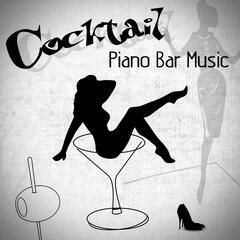 Cocktail Piano Bar Music – Essential Piano Lounge Music, Total Chill Out, Instrumental Romantic Moods, Smooth & Gentle Piano for Dinner Party