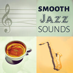 Smooth Jazz Sounds - Beautiful Sounds for Intimate, Sleep Music to Help You Relax all Night, Piano Bar Music, Relaxing Night Music, Bedtime Music, Soothing Sounds, Just Relax