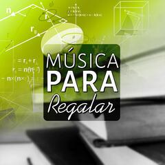 Música para Regalar - Música para Estudíar y Concentrarse, Estudio Eficaz, la Música de Estudio del Examen, Música Relajante para la Lectura, Alimento para el Cerebro, Relajar la Mente