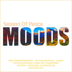 Moods-Season of Peace (110 Piano Ballads of Love and Peace)