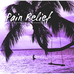Pain Relief – New Age Music to Stop Headache, Relaxation, Deep Sleep, Tranquility, Healing Power, Nature Sounds