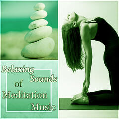 Relaxing Sounds of Meditation Music - Relaxing Instrumental Music, Soothing Sounds for Massage, Gentle Touch, Calming Music