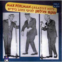 Max Perlman Greatest Hits Vol.1
