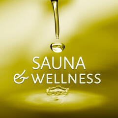 Sauna & Wellness - Tiefenentspannung, Hintergrundmusik, Sauna, Massage, Musik fur Wellness, Sauna & Massage Musik